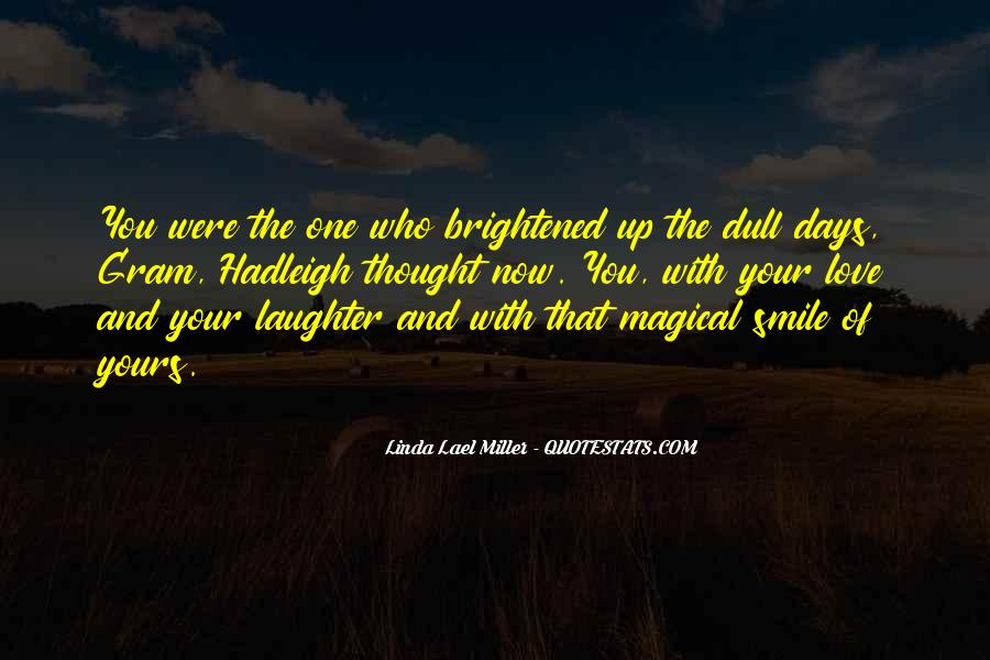 Quotes About Magical Days #1610632