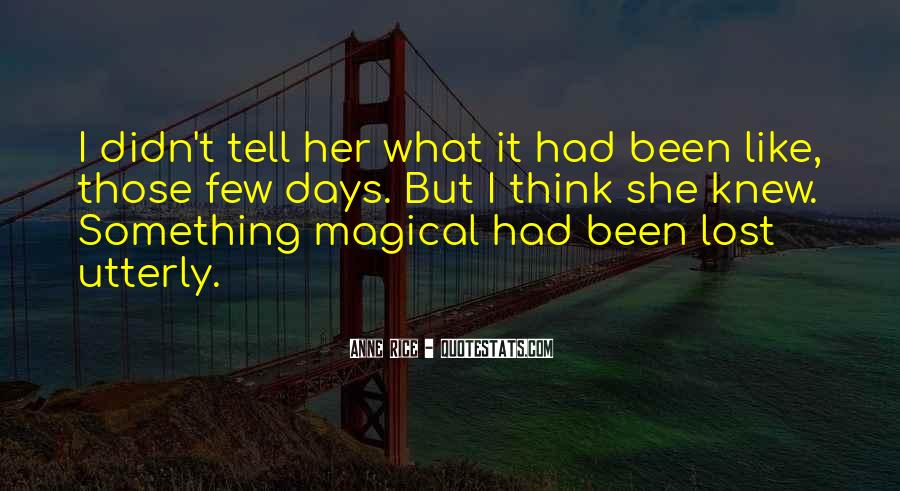 Quotes About Magical Days #674666