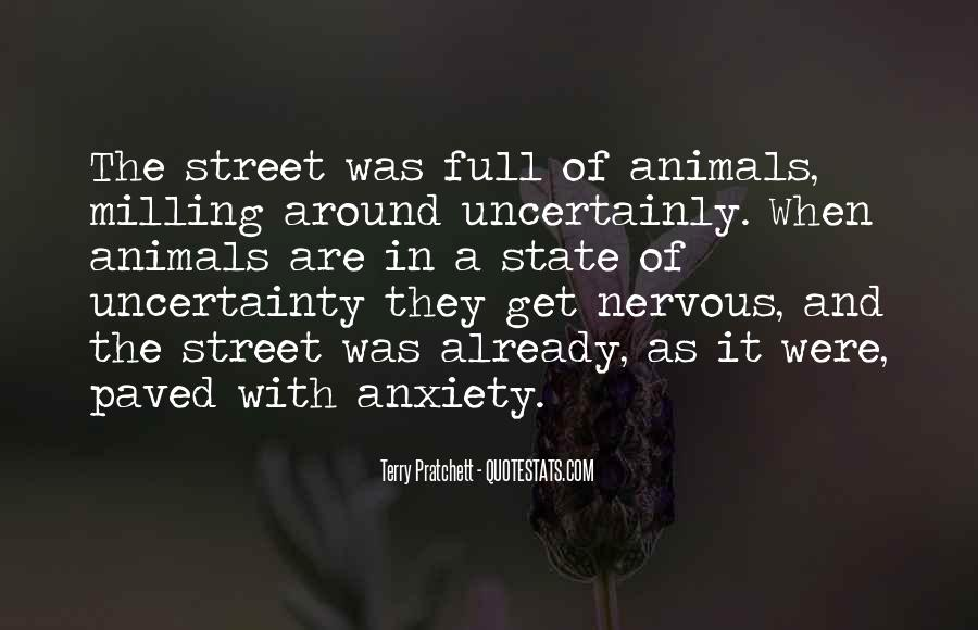 Quotes About Uncertainty #10147