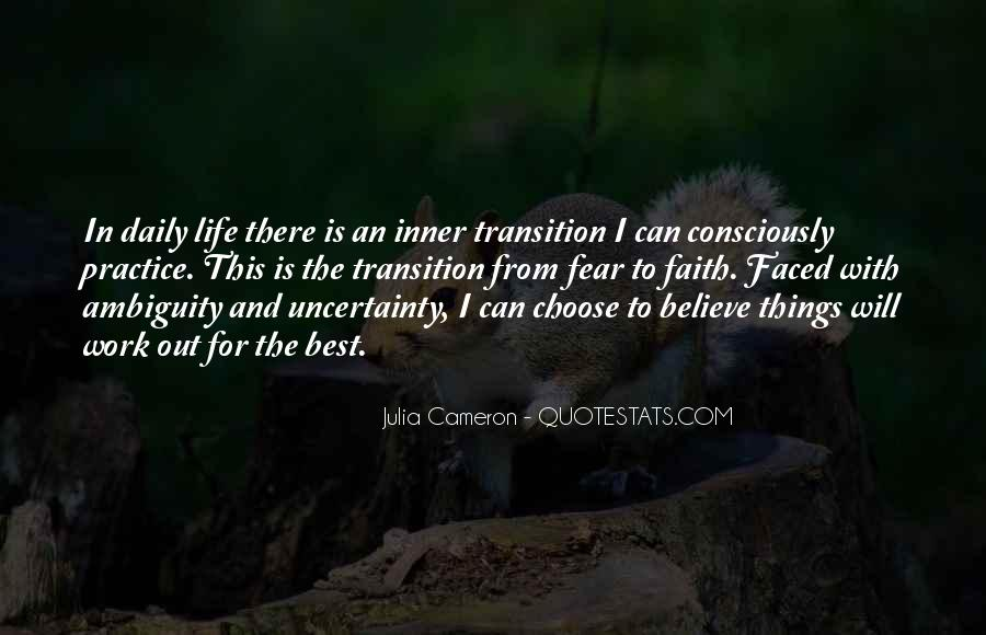 Quotes About Uncertainty #107509