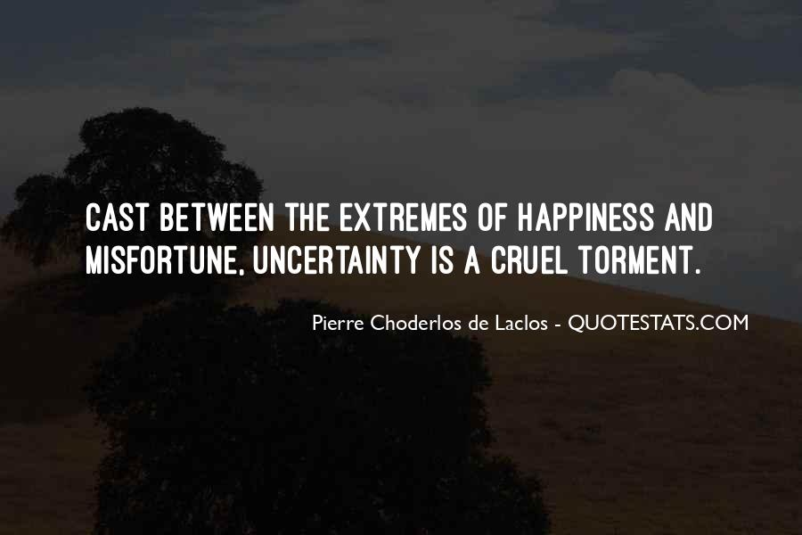 Quotes About Uncertainty #119889