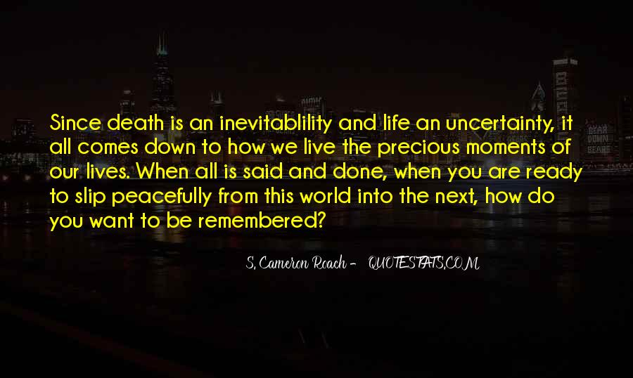Quotes About Uncertainty #143292
