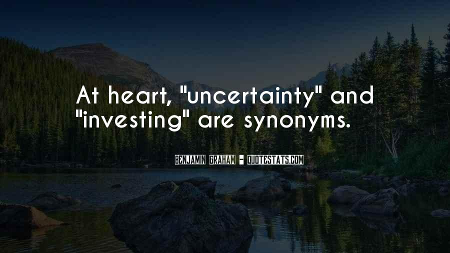 Quotes About Uncertainty #164009