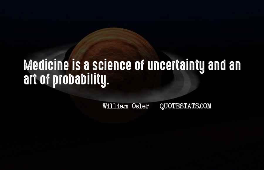 Quotes About Uncertainty #17267