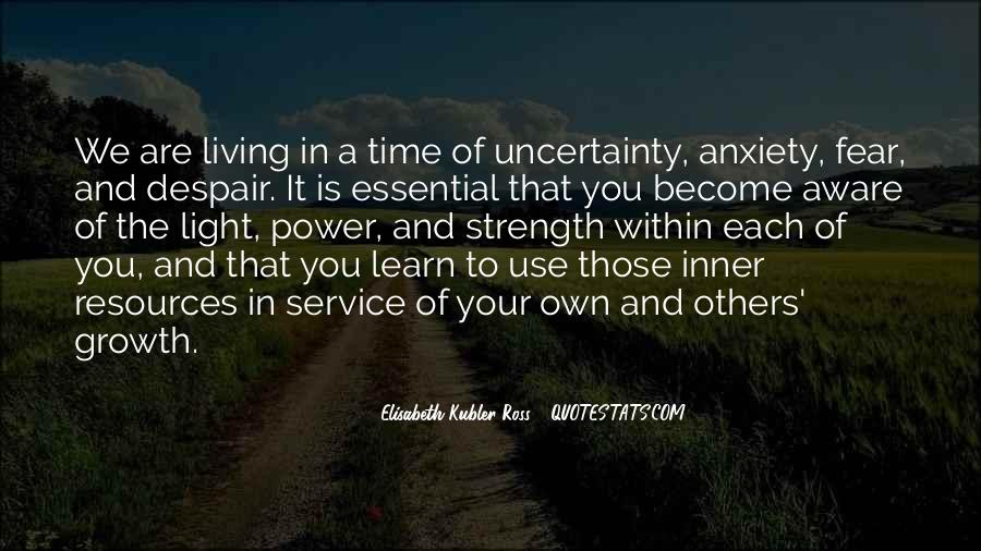 Quotes About Uncertainty #18763