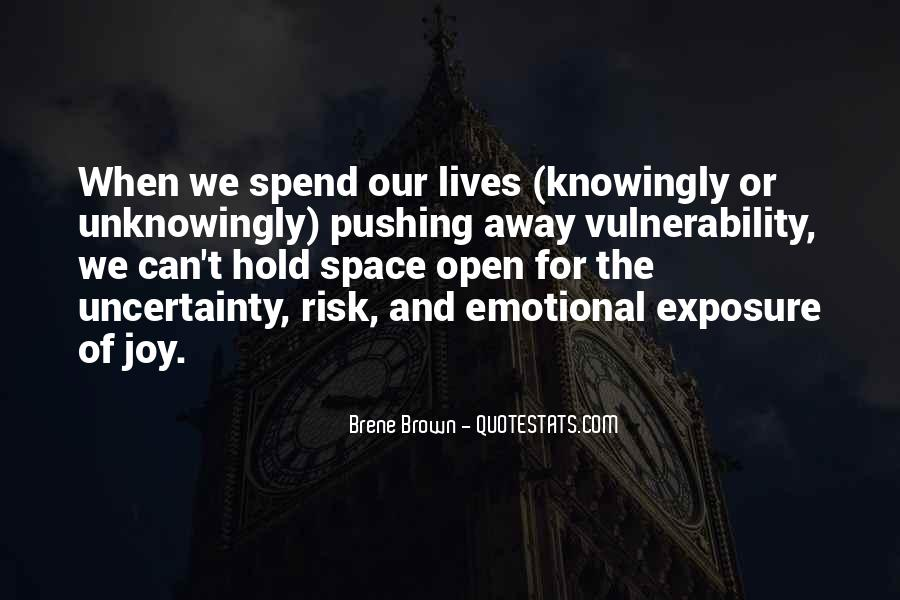 Quotes About Uncertainty #33941