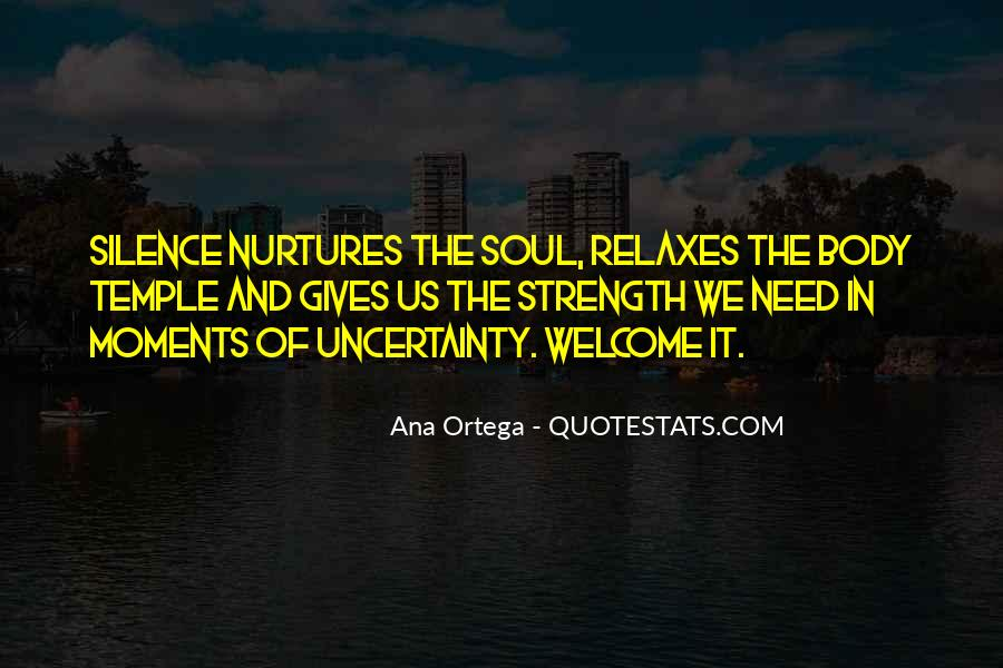 Quotes About Uncertainty #35856