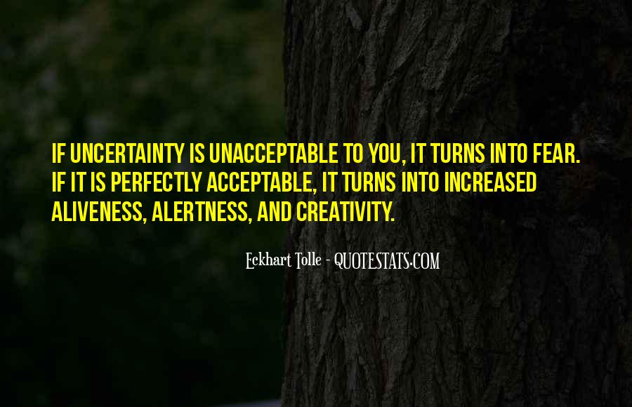 Quotes About Uncertainty #53032