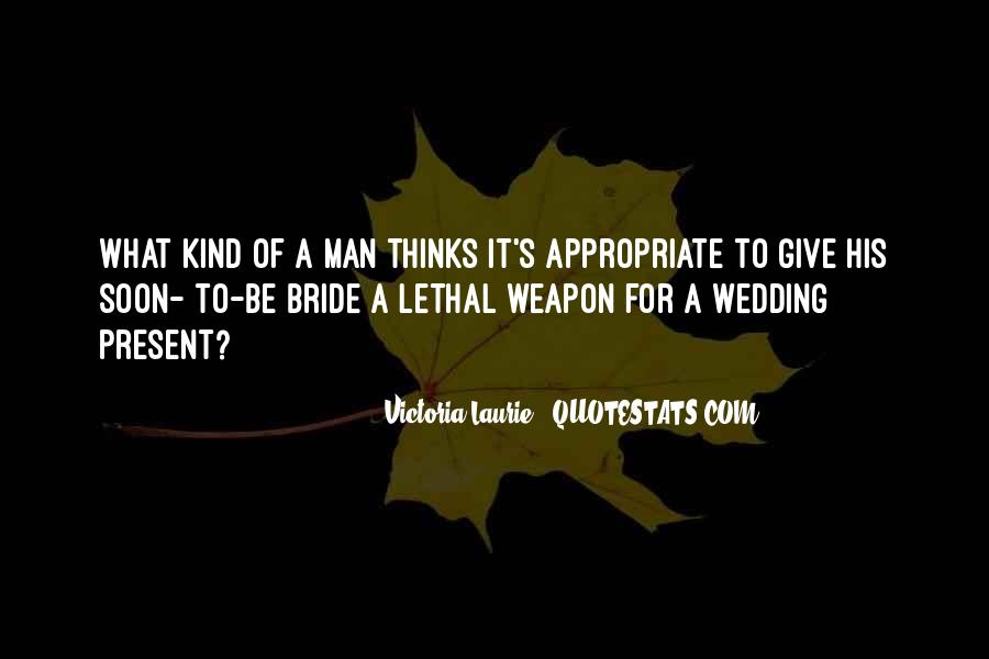 Quotes About Soon To Be Bride #1534165