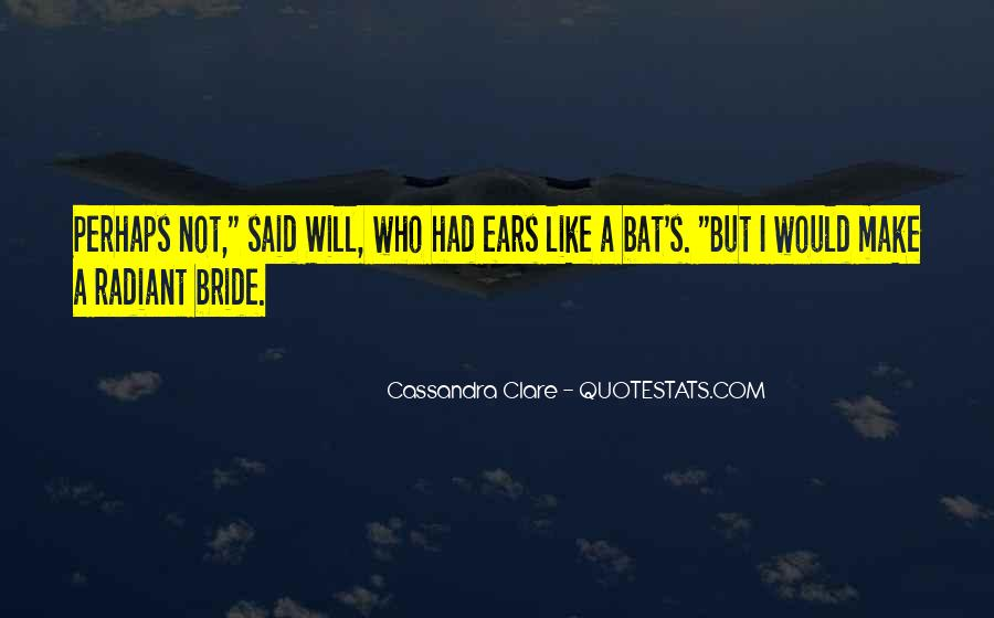 Quotes About Soon To Be Bride #89284