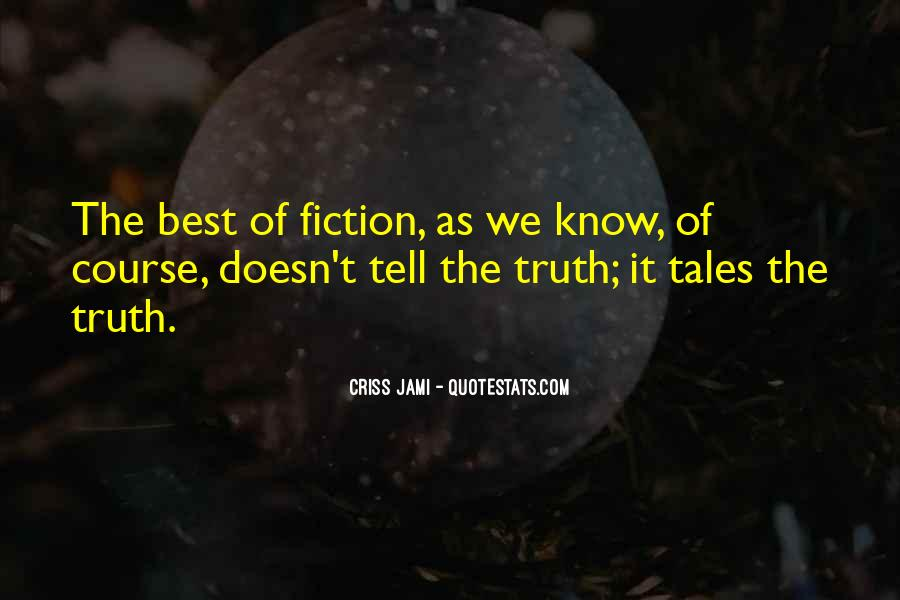 Quotes About Know The Truth #35575