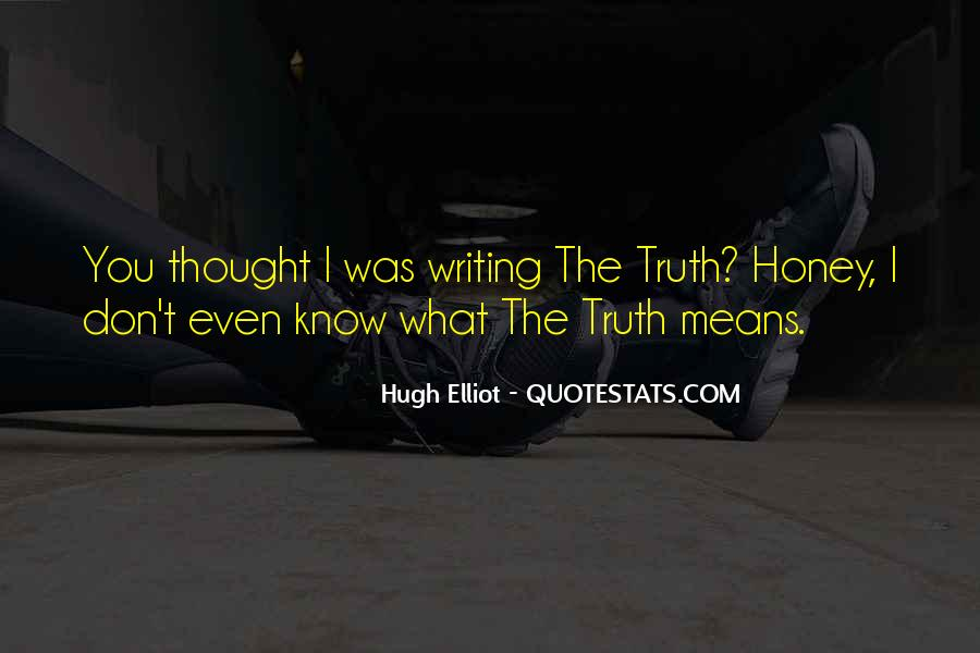 Quotes About Know The Truth #36227