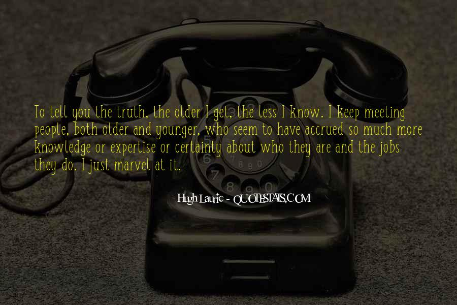 Quotes About Know The Truth #44775