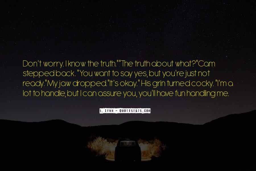 Quotes About Know The Truth #61415