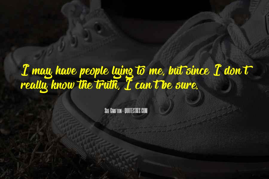 Quotes About Know The Truth #64597