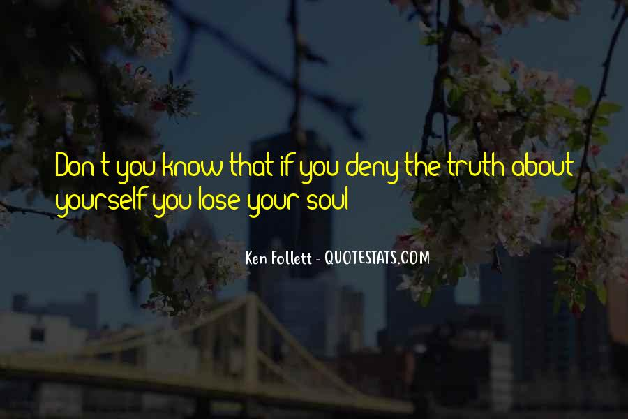 Quotes About Know The Truth #94453
