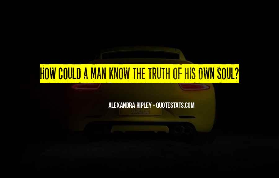 Quotes About Know The Truth #96741