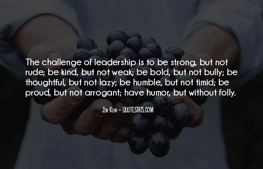 Quotes About Humble Leadership #524548