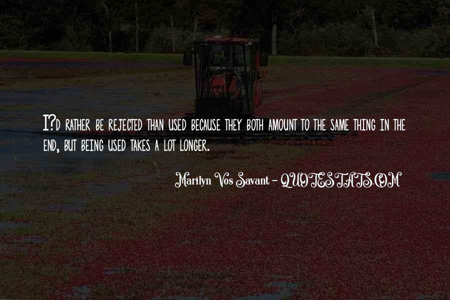 Quotes About Being Used #114613