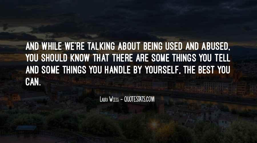 Quotes About Being Used #121435