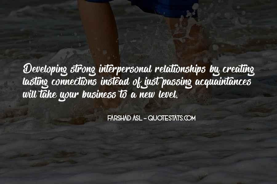 Quotes About Developing Business Relationships #1008540
