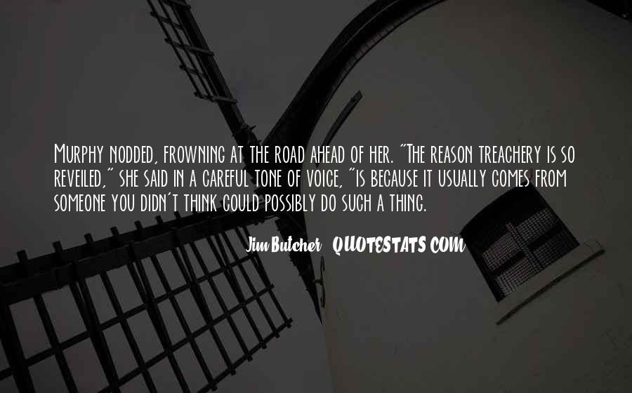 Quotes About Road Ahead #1007701
