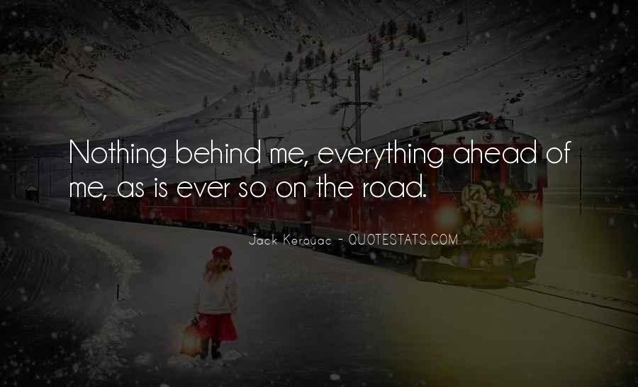 Quotes About Road Ahead #1050047