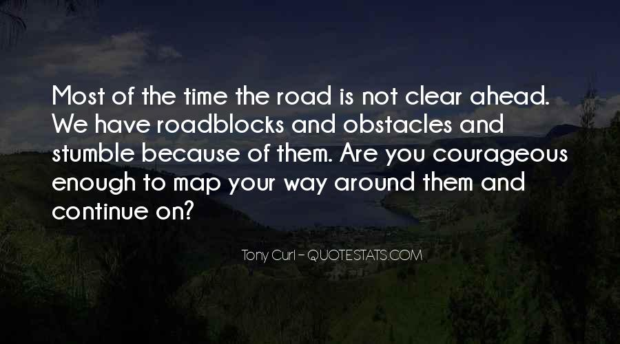 Quotes About Road Ahead #1080387