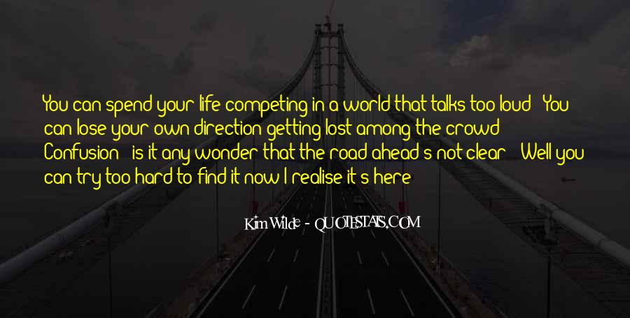 Quotes About Road Ahead #117456