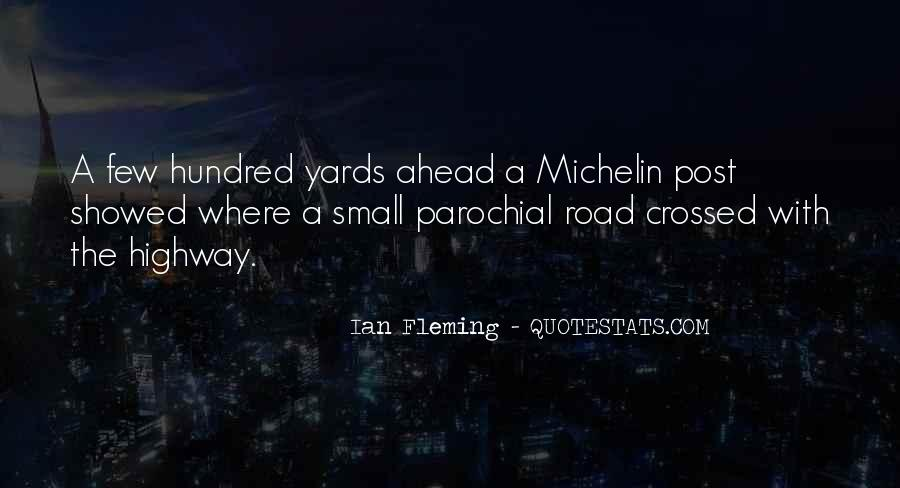 Quotes About Road Ahead #1279001
