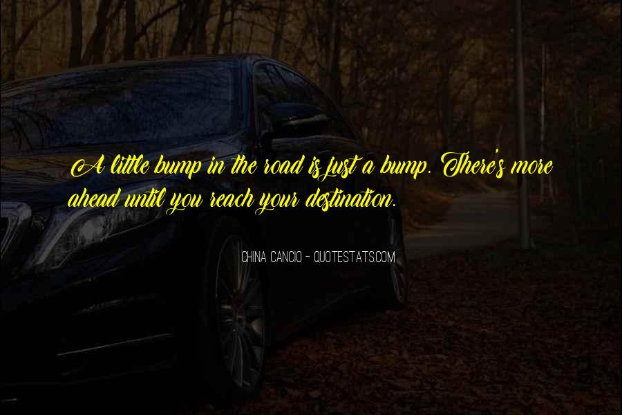 Quotes About Road Ahead #1291434