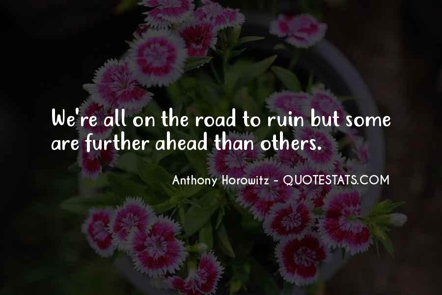 Quotes About Road Ahead #139679