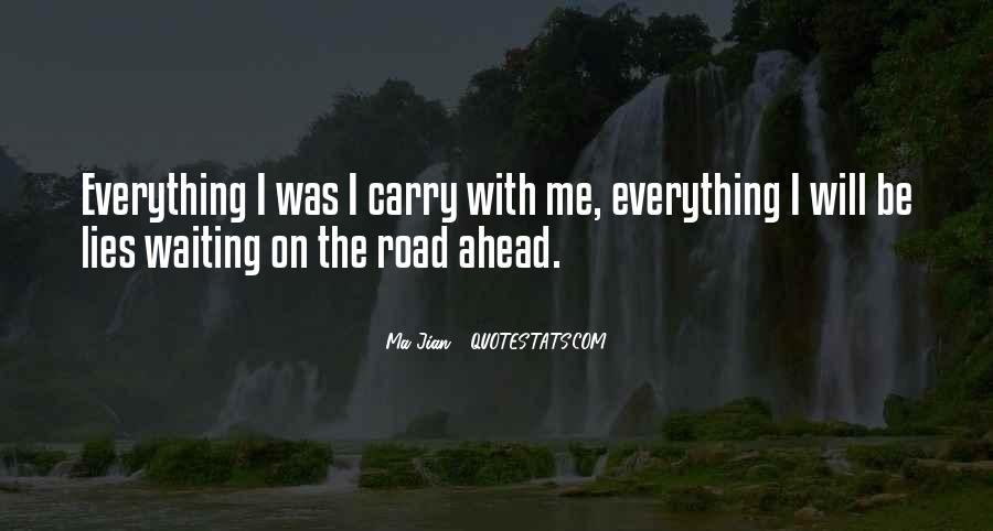 Quotes About Road Ahead #1399143