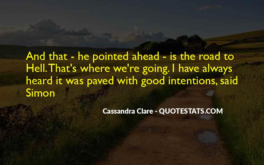 Quotes About Road Ahead #1488906
