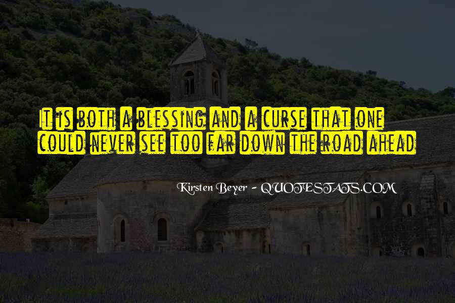Quotes About Road Ahead #1532820
