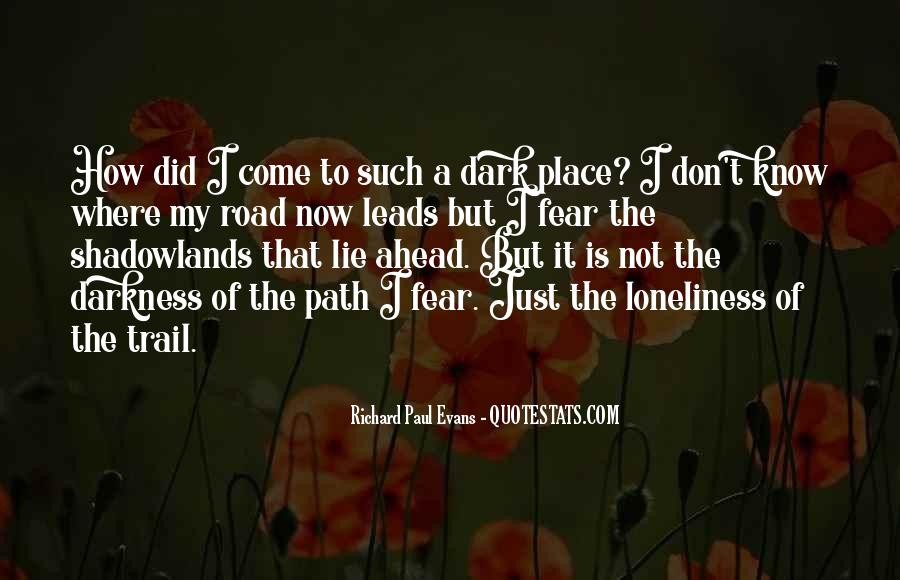 Quotes About Road Ahead #1543847