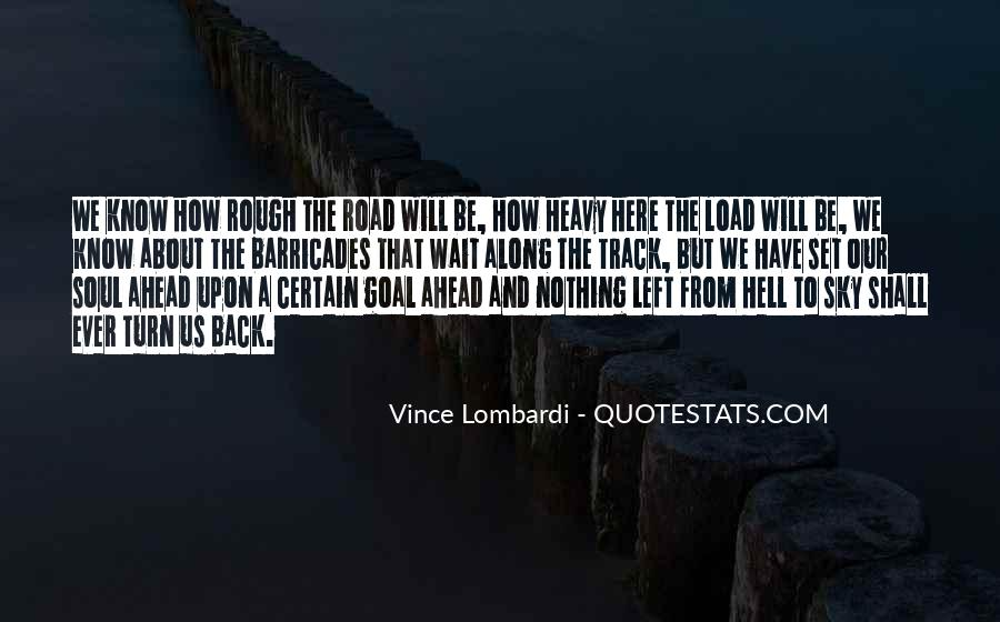 Quotes About Road Ahead #1578259
