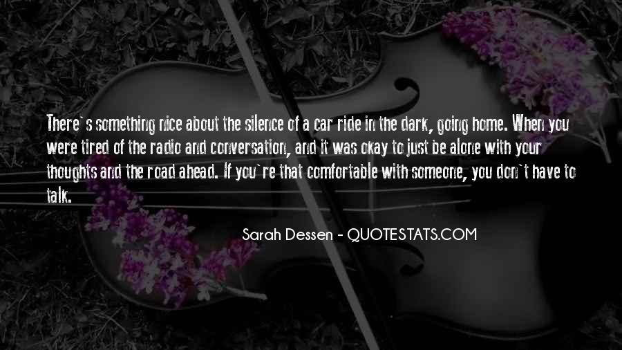 Quotes About Road Ahead #477277