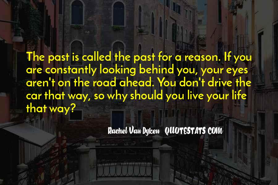 Quotes About Road Ahead #483128