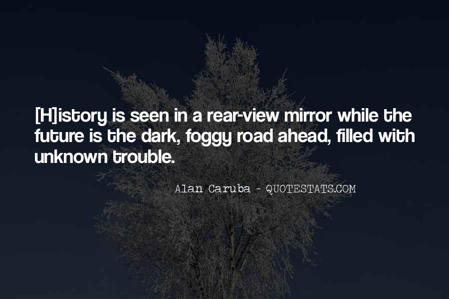 Quotes About Road Ahead #625539