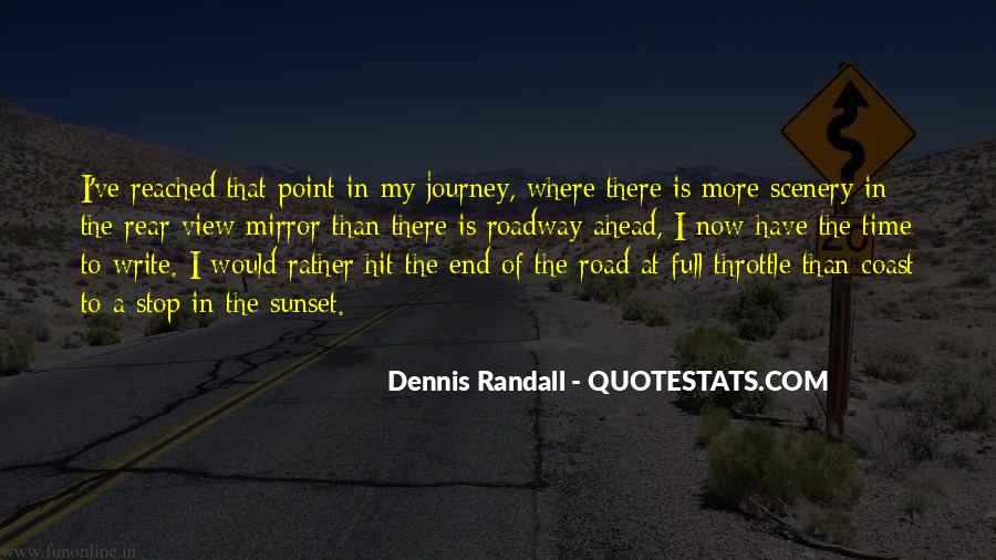 Quotes About Road Ahead #695414