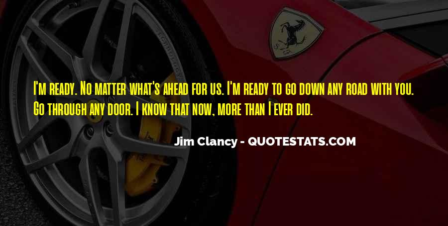 Quotes About Road Ahead #76926