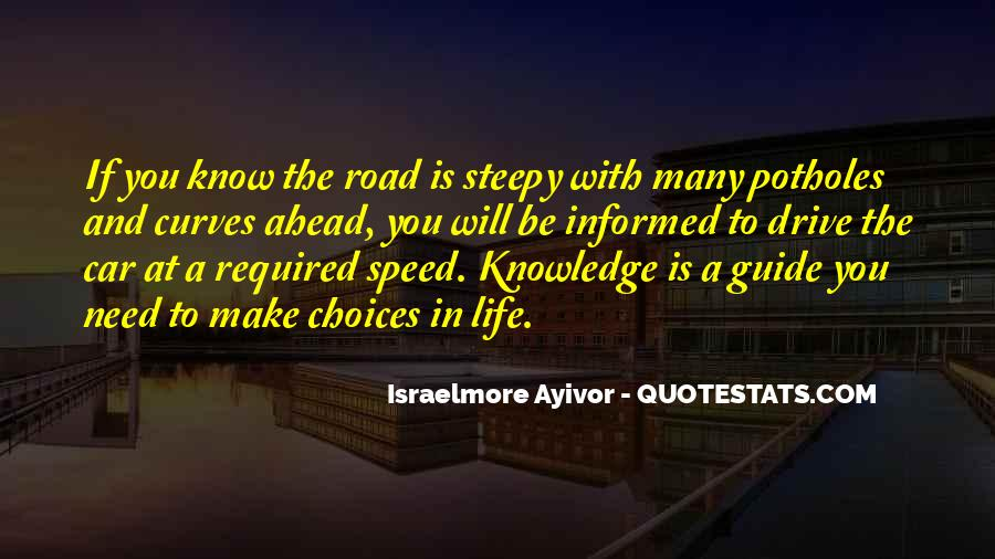 Quotes About Road Ahead #824768