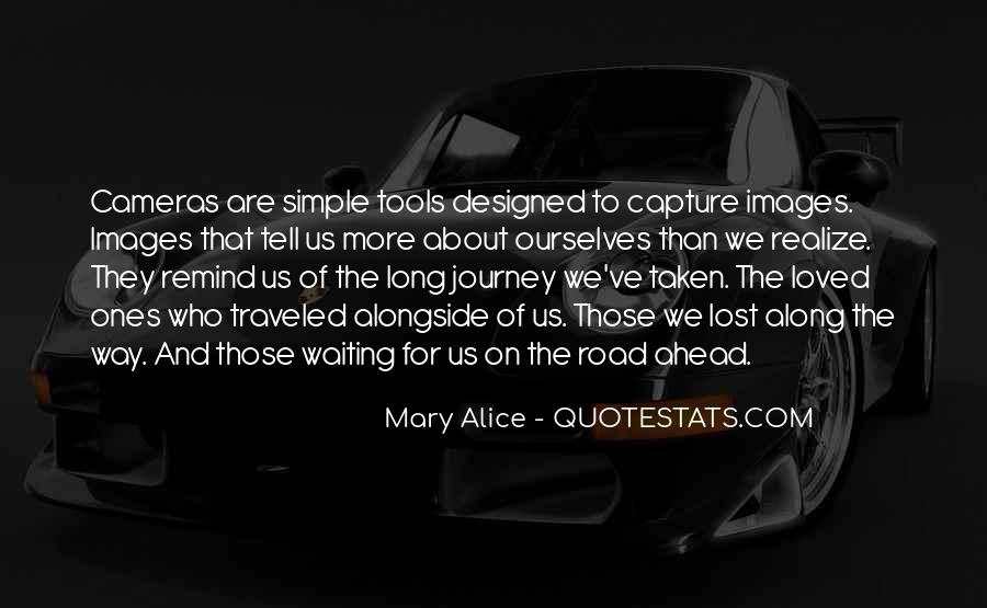 Quotes About Road Ahead #826205