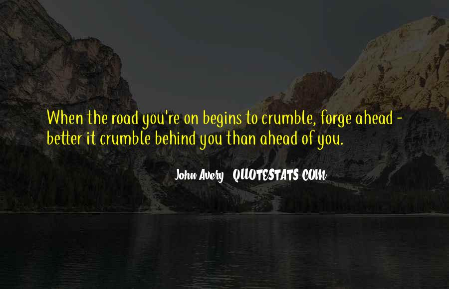 Quotes About Road Ahead #834988