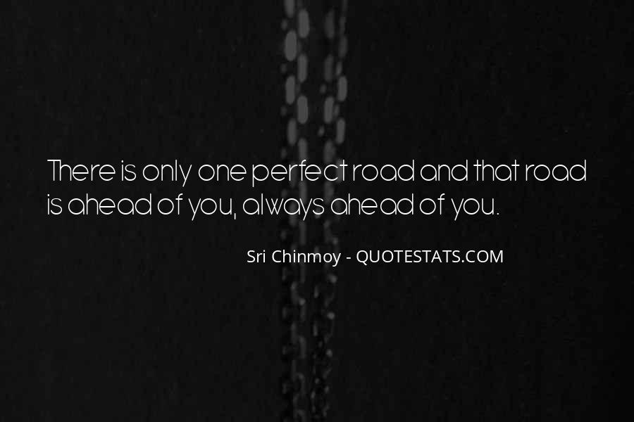 Quotes About Road Ahead #846263