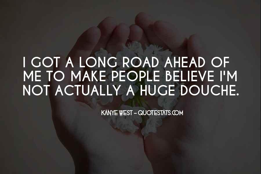 Quotes About Road Ahead #848805
