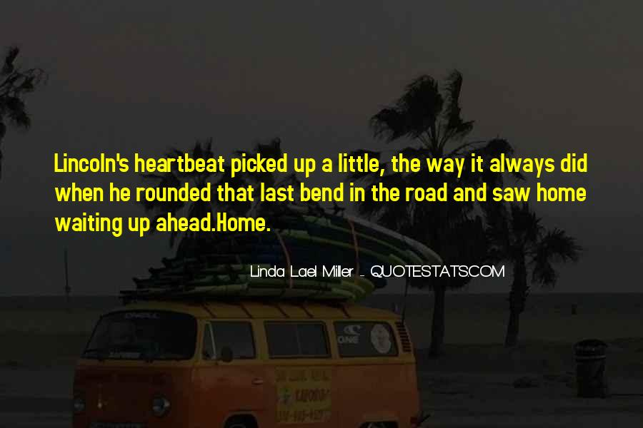 Quotes About Road Ahead #880636