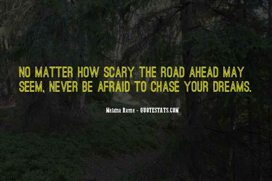 Quotes About Road Ahead #913776
