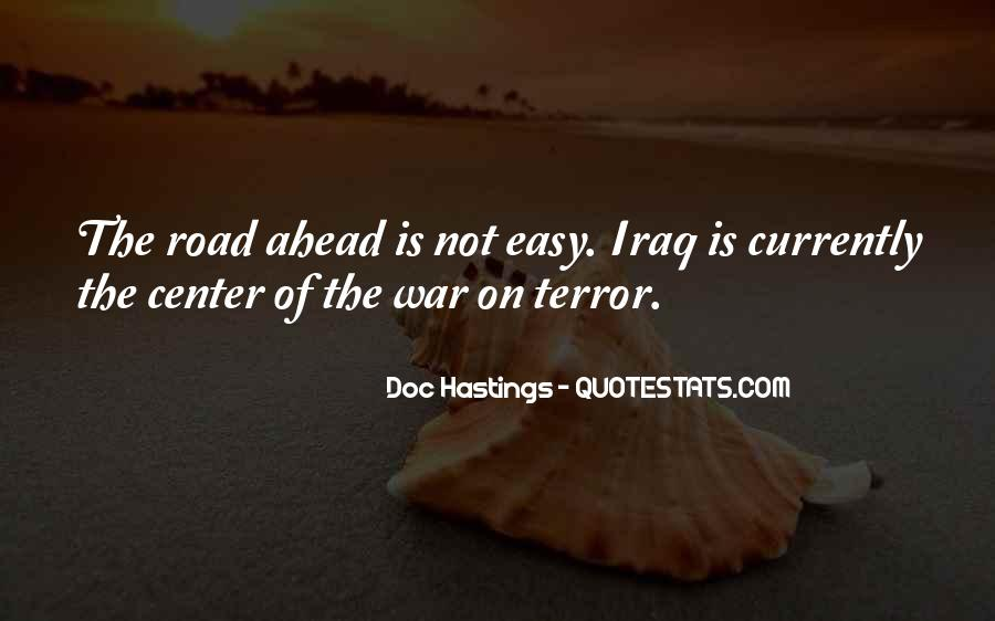 Quotes About Road Ahead #927111